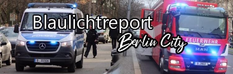 Blaulichtreport Berlin-City